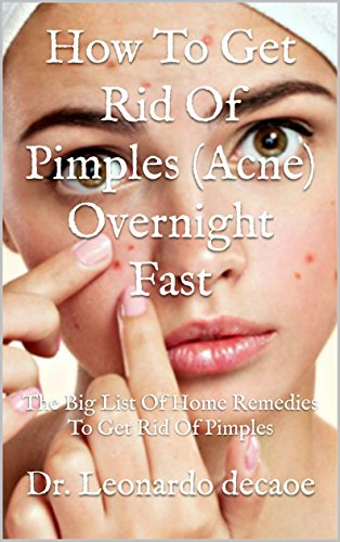 Get rid of acne overnight home remedies