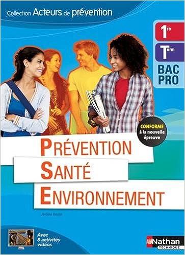 Livre Prévention Santé Environnement 1re/Term Bac Pro - Éd. 2015 epub pdf