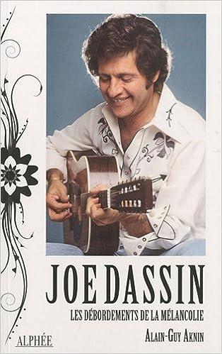 Livres Joe Dassin, les débordements de la mélancolie pdf ebook