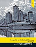 Inequality in the United States : A Reader Plus MySearchLab with EText, Brueggemann, John, 0205811604