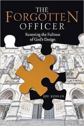 Book The Forgotten Officer: Restoring the Fullness of God's Design by Joe Kohler (2016-04-11)