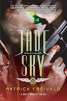 Jade Sky: A Matt Rowley Novel by [Freivald, Patrick]