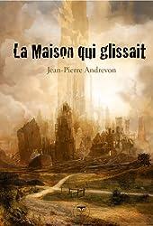La Maison qui glissait (ROMAN) (French Edition)