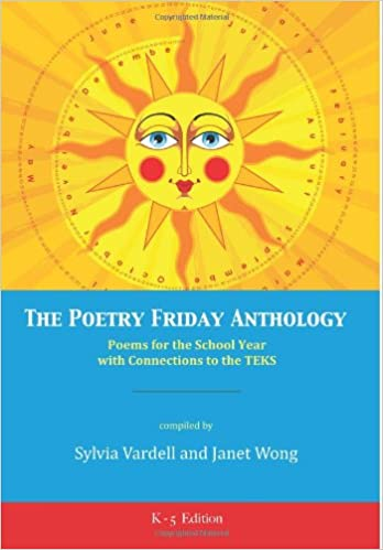 Book The Poetry Friday Anthology TEKS K-5 version : Poems for the School Year with Connections to the TEKS