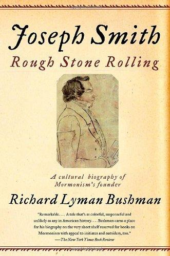 Joseph Smith: Rough Stone Rolling (Stone Joseph)