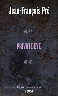 Private eye par Jean-François Pré