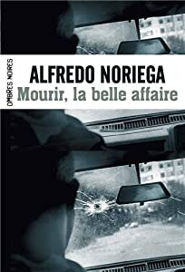 "Afficher ""Mourir, la belle affaire !"""