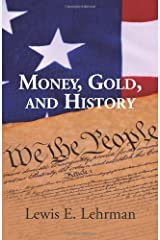Money, Gold, and History Paperback
