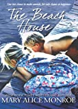 The Beach House by Mary Alice Monroe front cover