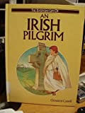 An Irish Pilgrim, Giovanni Caselli, 0872261085