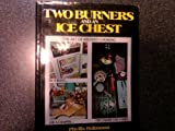 Two Burners and an Ice Chest, Phyllis Bultmann, 0139351973