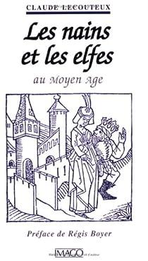 Les Nains et les Elfes au Moyen-Age par Lecouteux