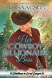 Her Cowboy Billionaire Boss