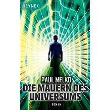 Die Mauern des Universums: Roman (German Edition)
