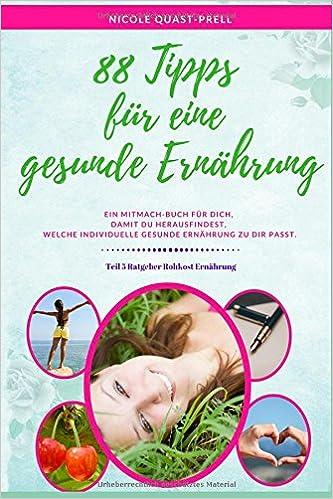 88 Tipps für eine gesunde Ernährung: Ein Mitmach-Buch Für ...