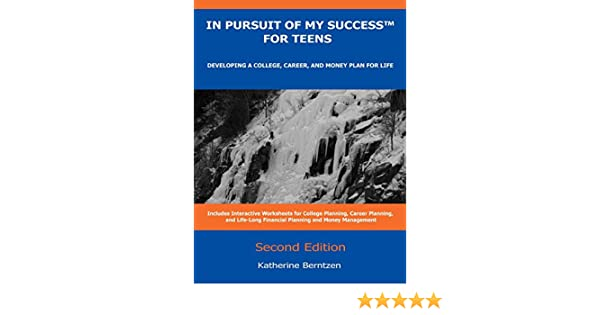 In Pursuit of My Success for Teens: Developing a College, Career ...