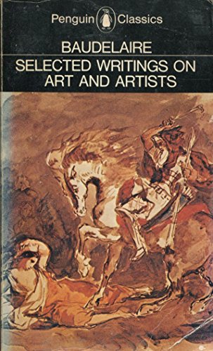 Selected Writings on Art and Artists (Classics) (English and French Edition)