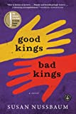 Good Kings Bad Kings, Susan Nussbaum, 1616203250