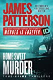 #6: Home Sweet Murder (James Patterson's Murder Is Forever)