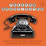Telefongeschichten | Walter Benjamin,Joseph Roth,Franz Josef Herrmann