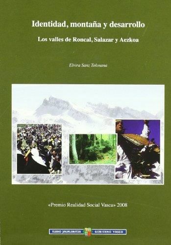 Descargar Libro Identidad, Montaña Y Desarrollo Elvira Sanz Tolosana