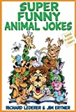 img - for Super Funny Animal Jokes (Animal Cracker Uppers) book / textbook / text book