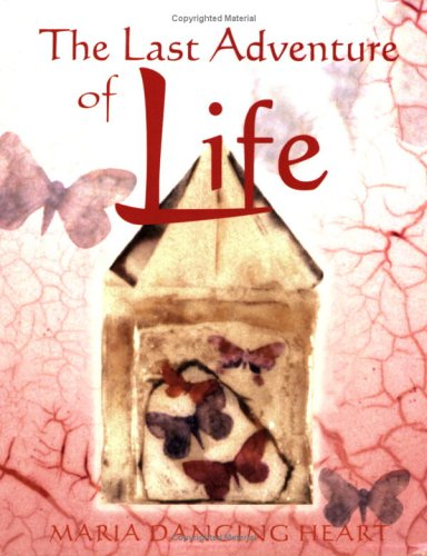 (The Last Adventure of Life: Sacred Resources for)