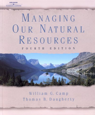 Managing Our Natural Resources