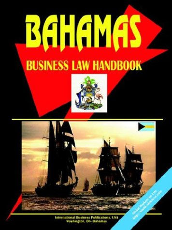 Bahamas Business Law Handbook