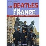 Les Beatles et la France sont des mots qui vont très bien ensemble (1CD audio) (Biographie)