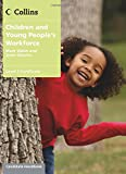Children and Young People's Workforce - Level 3 Diploma Candidate Handbook