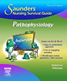 Saunders Nursing Survival Guide: Pathophysiology