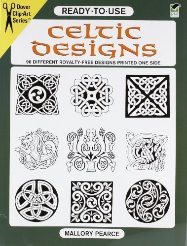 Ready-to-Use Celtic Designs: 96 Different Royalty-Free Designs Printed One Side By Mallory Pearce (April 9 1996)