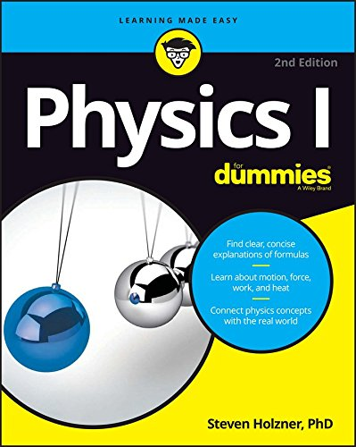 Physics I For Dummies, 2nd Edition (For Dummies (Math & Science))