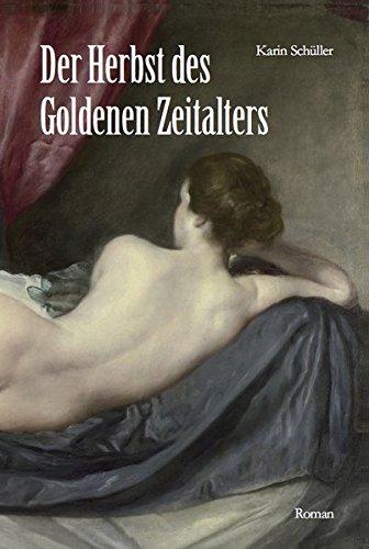 Der Herbst des Goldenen Zeitalters