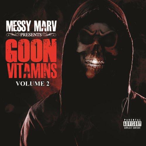 Messy Marv Presents Goon Vitam...