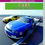 Cars on the Move, Willow Clark, 1435893336