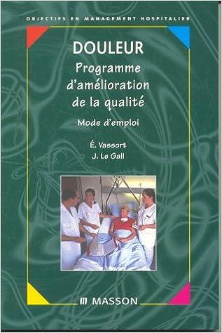 Livres Douleurs : Programme d'amélioration de la qualité pdf, epub ebook