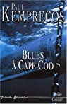 Blues à Cape Cod par Kemprecos