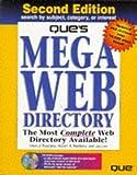 Que's MEGA Web Directory, Robert J. Rositano and Dean A. Rositano, 0789709511