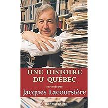 Une histoire du Québec