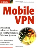 Mobile VPN, Alex Shneyderman and Alessio Casati, 0471219010