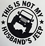 jeep girl decal - C60083 Black This Is Not My Husbands Jeep 5x5