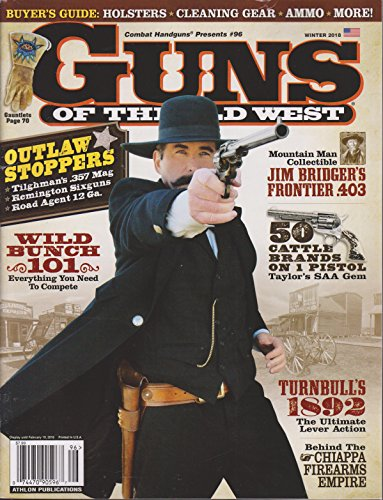 - Guns of the Old West Magazine Winter 2018