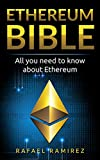 Ethereum Bible: All You Need to Know About Ethereum