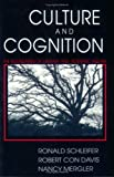 Culture and Cognition, Ronald Schleifer and Robert C. Davis, 0801499313
