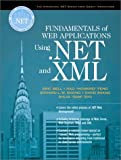 Fundamentals of Web Applications Using .Net and XML
