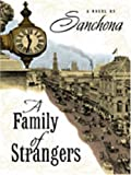 A Family of Strangers, Sanchona and Sanchona, 1594145431