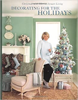 decorating for the holidays christmas with martha stewart living martha stewart living magazine 0045863803368 amazoncom books - Martha Stewart Christmas