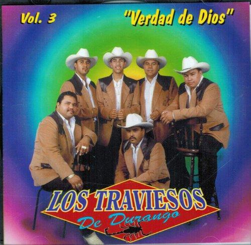 Los Traviesos De Durango (Verdad De Dios Vol. 3)